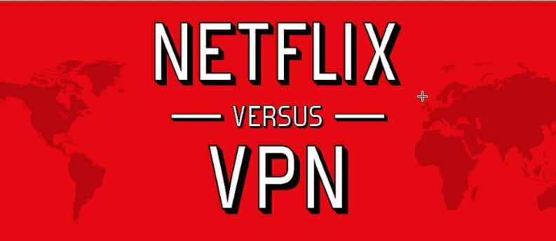Netflix Vs. VPN