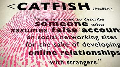 How to Catch a Catfisher?